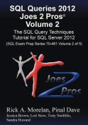SQL Queries 2012 Joes 2 Pros (R) Volume 2
