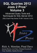 SQL Queries 2012 Joes 2 Pros (R) Volume 3