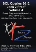 SQL Queries 2012 Joes 2 Pros (R) Volume 4
