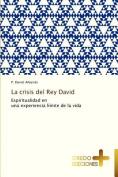 La Crisis del Rey David [Spanish]