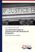 Las Directrices Para La Construccion del Derecho de Excepcion [Spanish]