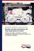 Recien Nacido Prematuro de Muy Bajo Peso Al Nacer [Spanish]