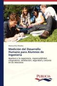 Medicion del Desarrollo Humano Para Alumnos de Ingenieria [Spanish]