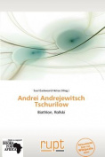 Andrei Andrejewitsch Tschurilow [GER]