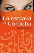 La Esclava de Crdoba [Spanish]