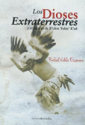 Los Dioses Extraterrestres [Spanish]