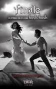 Finale (Hush, Hush Saga) [Spanish]