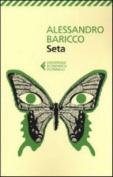 Seta - Nuova Edizione 2013 [ITA]