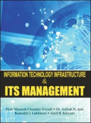 Information Technology Infrastructure and Its Management