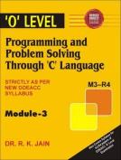 Programming and Problem Solving Through 'C' Language