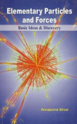 Elementary Particles and Forces Basic Ideas & Discovery