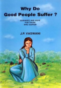 Why Do Good People Suffer?