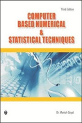 Computer Based Numerical & Statistical Techniques