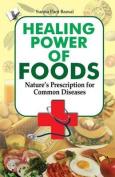 Healing Power of Foods