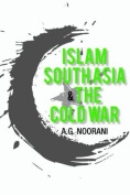 Islam South Asia and the Cold War