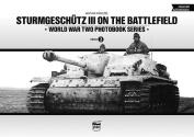 Sturmgeschutz III on the Battlefield