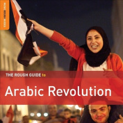 The Rough Guide to Arabic Revolution [Digipak]
