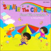 Shakin' The Chute