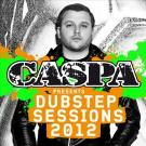 Caspa Presents Dubstep Sessions 2012