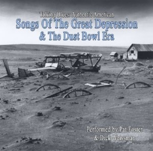 Talking Blues: Authentic American Songs of the Great Depression & the Dust Bowl