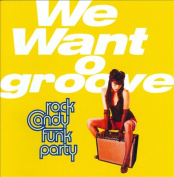 We Want Groove *