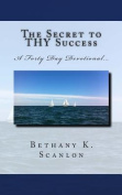 The Secret to Thy Success
