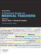 A Practical Guide for Medical Teachers 4e