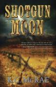 Shotgun Moon