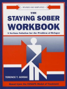 The Staying Sober Workbook
