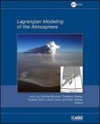 Lagrangian Modeling of the Atmosphere