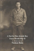 A Not-S0-Nice Jewish Boy Faces World War II