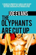The Olyphants are Cut Up