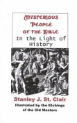 Mysterious People of the Bible in the Light of History