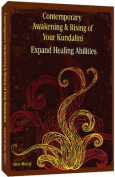 Contemporary Awakening & Rising of Your Kundalini