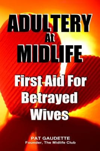 Adultery at Midlife by Pat Gaudette.