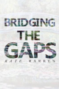 Bridging the Gaps