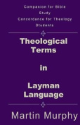 Theological Terms in Layman Language