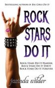 Rock Stars Do It