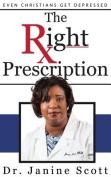 The Right Prescription