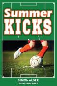 Summer Kicks