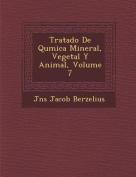 Tratado de Qu Mica Mineral, Vegetal y Animal, Volume 7