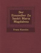 Der Einsiedler Zu Sankt Maria Magdalena [GER]