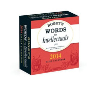 Roget's Words for Intellectuals 2014 Daily Calendar