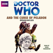 Doctor Who and the Curse of Peladon [Audio]