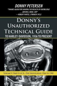 Donny's Unauthorized Technical Guide to Harley-Davidson, 1936 to Present: Volume V