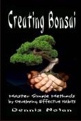 Creating Bonsai