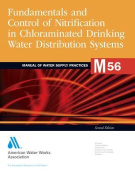Nitrification Prevention and Control in Drinking Water (M56), Second Edition