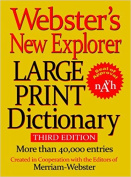 Webster's New Explorer Large Print Dictionay, Third Edition