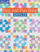 Fast and Fun Baby Quilts