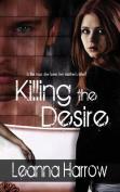 Killing the Desire